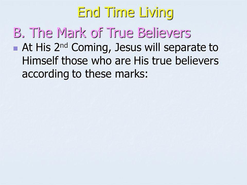B. The Mark of True Believers