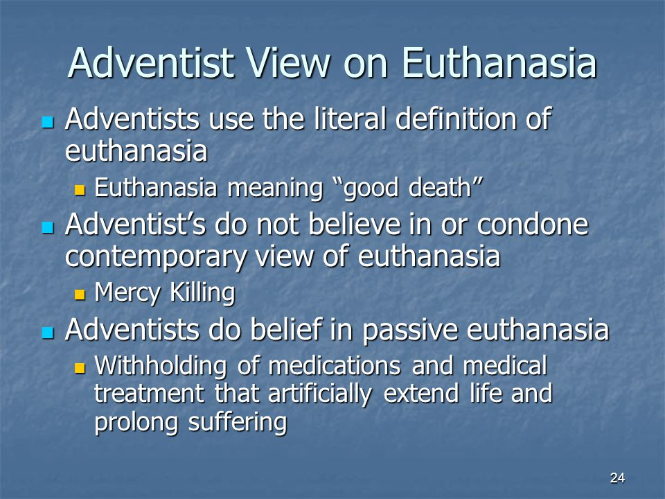 "euthanasia death and life sustaining treatment Terminology of assisted dying death over life but one form of death replaced with ""forgoing life-sustaining treatment"" euthanasia is."