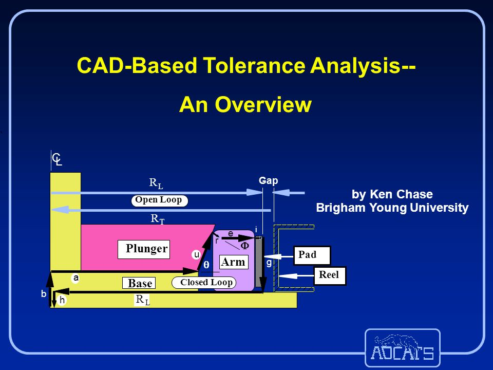 Cad Based Tolerance Analysis Brigham Young University