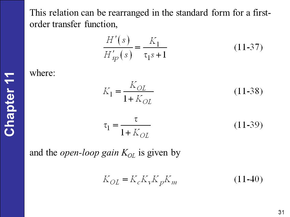 This relation can be rearranged in the standard form for a first-order transfer function,