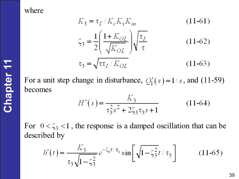 where For a unit step change in disturbance, , and (11-59) becomes.