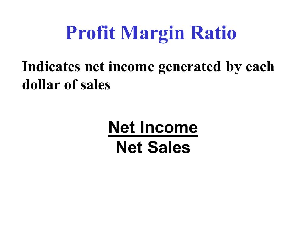 Profit Margin Ratio Net Income Net Sales