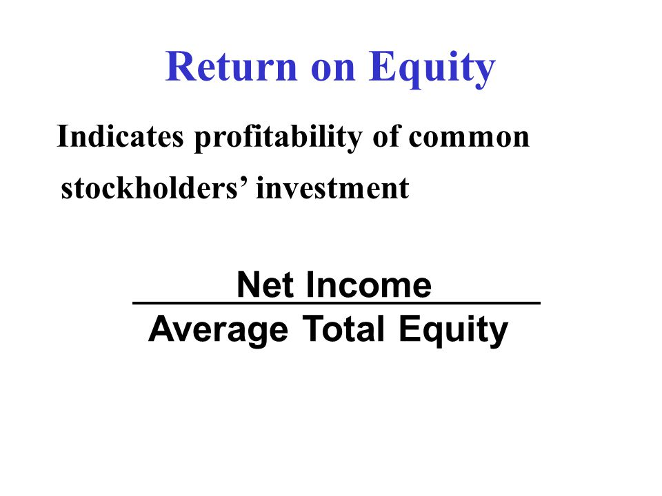 Return on Equity Net Income Average Total Equity