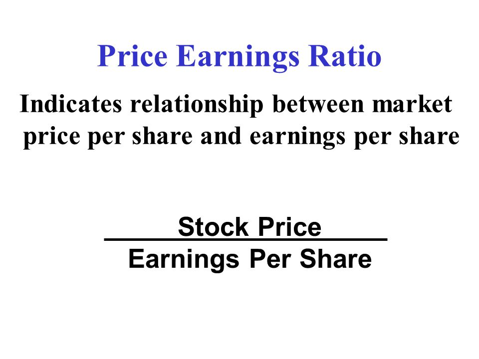 Price Earnings Ratio Stock Price Earnings Per Share