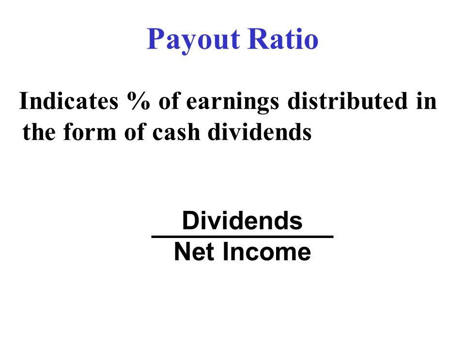 Payout Ratio Dividends Net Income