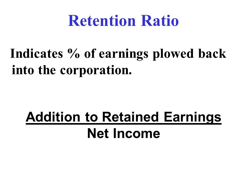 Addition to Retained Earnings