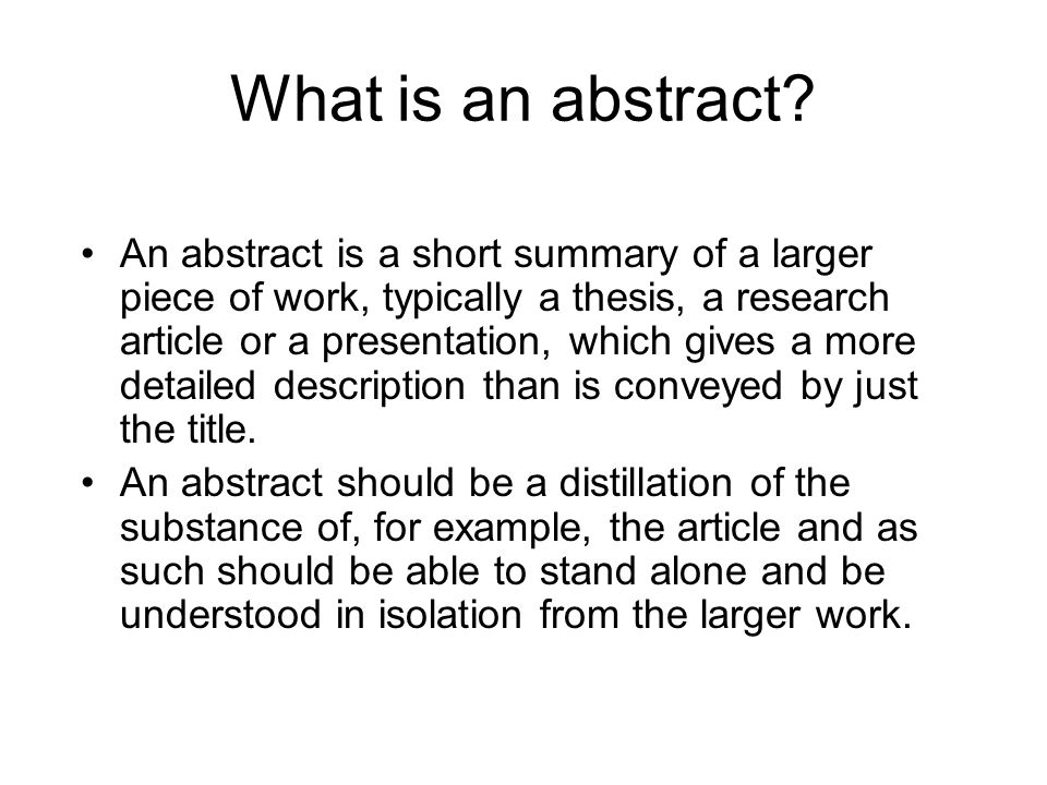 writing a structured abstract for the thesis Thesis abstract what should any student know about writing thesis abstract is ability to explain the significance of the paper in sucking words.