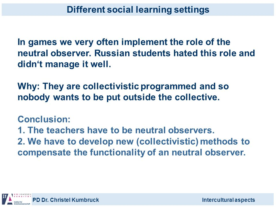 Different social learning settings
