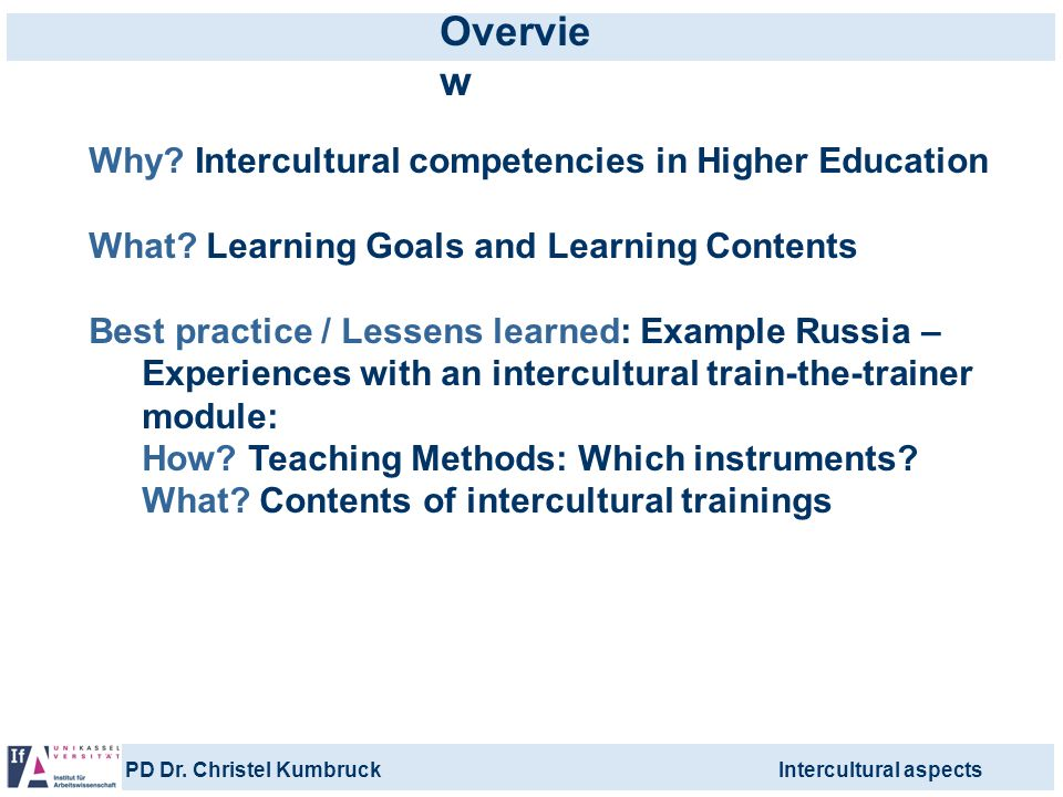 Overview Why Intercultural competencies in Higher Education