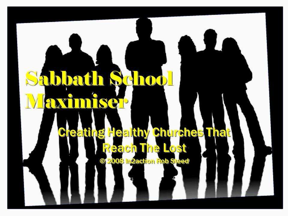 Sabbath School Maximiser