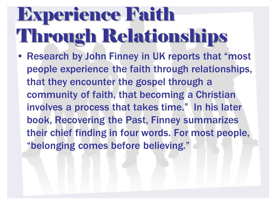 Experience Faith Through Relationships