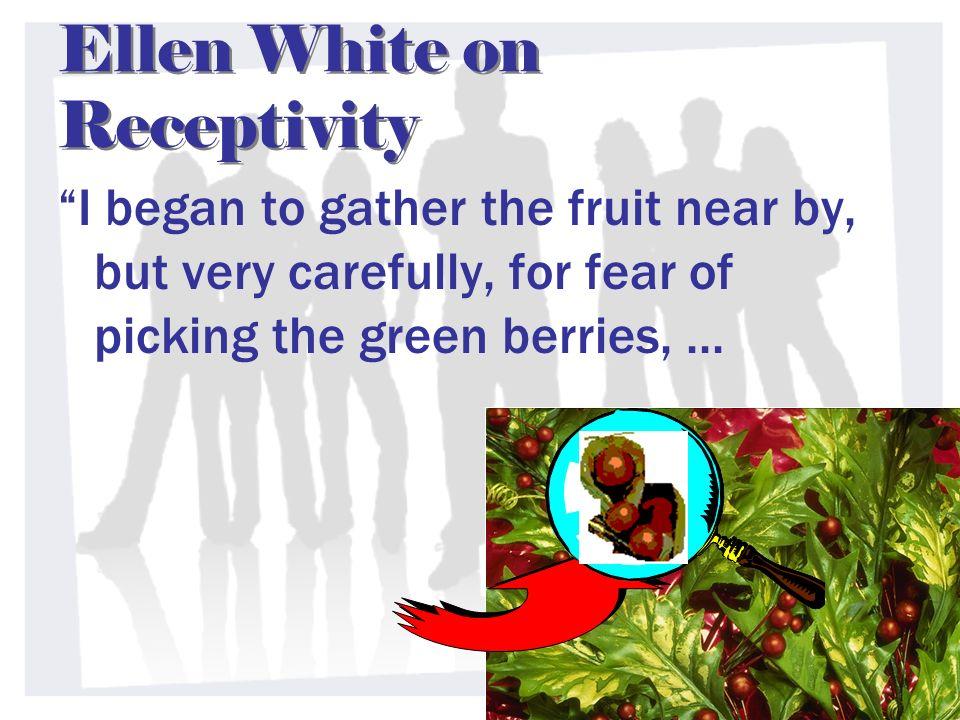 Ellen White on Receptivity