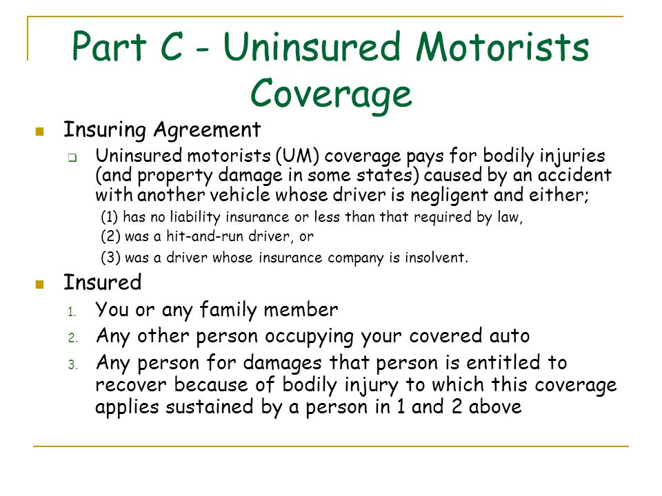 Topic 12 personal automobile insurance ppt video online for What is uninsured motor vehicle coverage