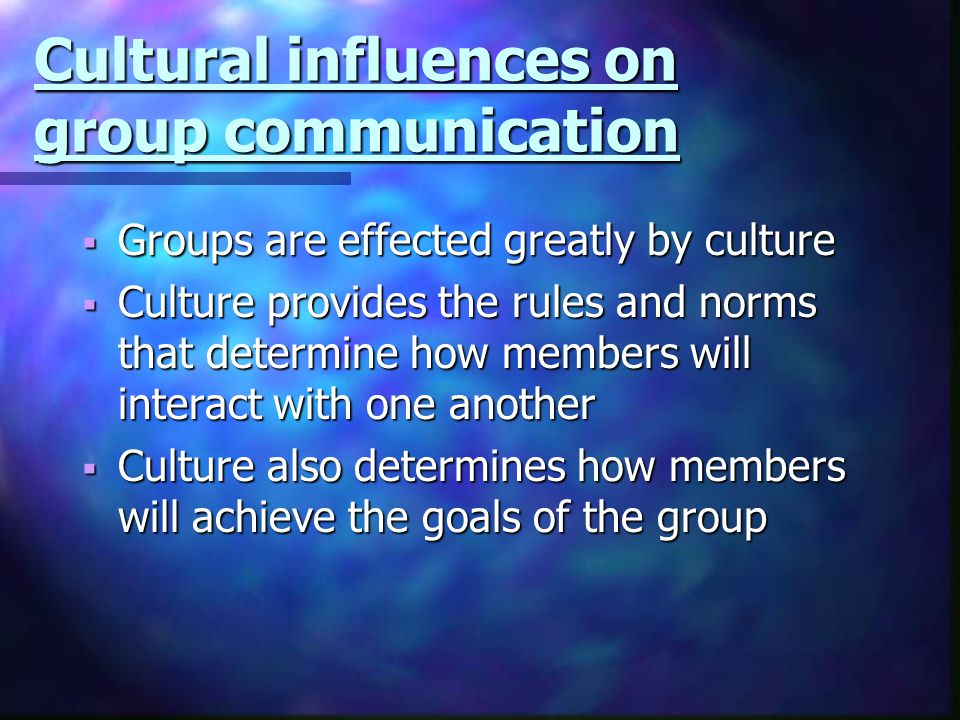 Cultural influences on group communication