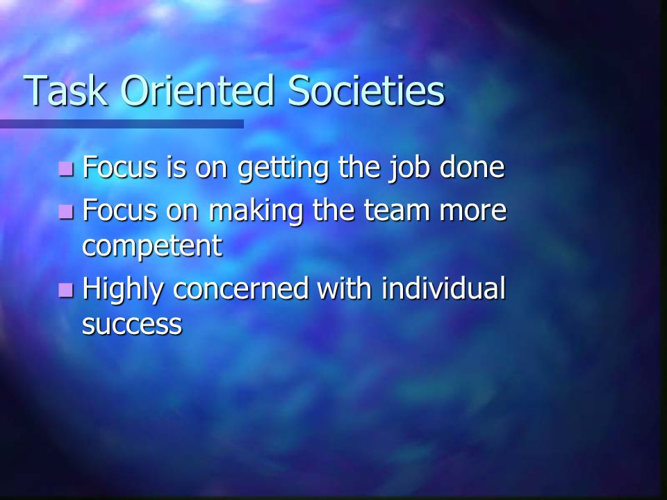 Task Oriented Societies