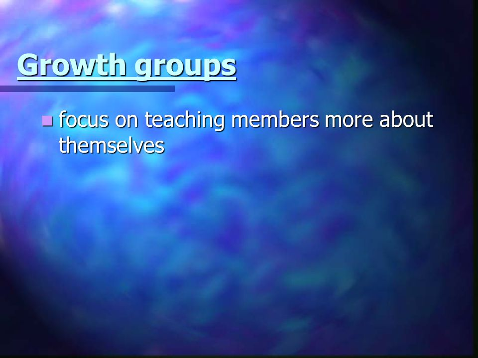 Growth groups focus on teaching members more about themselves