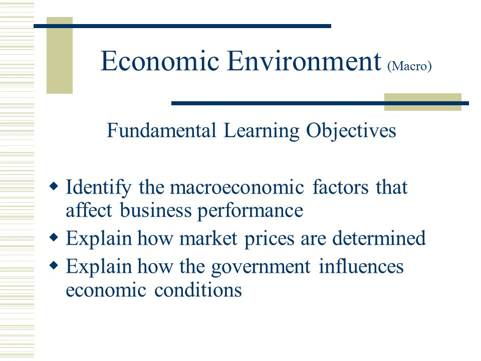 how does economic environment affect business