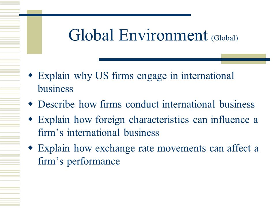 how globalization and international business affect eachother Chapter 1: globalization and international business chapter objectives business and show how they affect each other to understand why companies engage in.