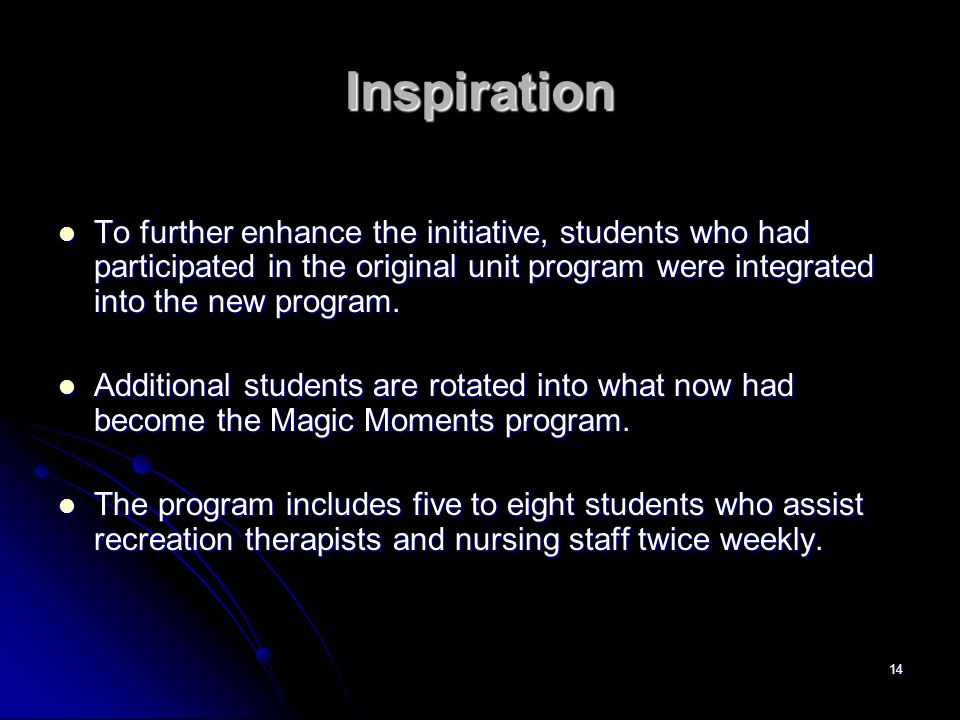 InspirationTo further enhance the initiative, students who had participated in the original unit program were integrated into the new program.