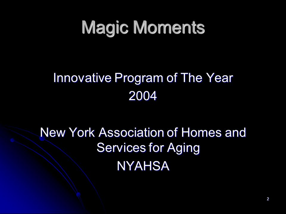 Magic Moments Innovative Program of The Year 2004