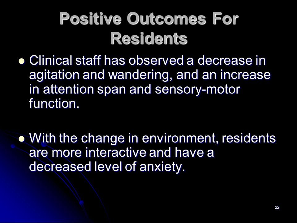 Positive Outcomes For Residents