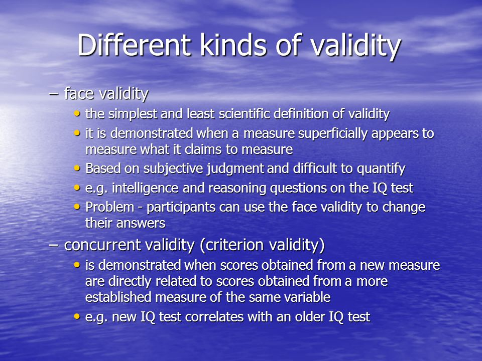 different kinds of validity Validity is concerned with the integrity of the  briefly describe 5 different research designs  list issues that may impact on your research design.