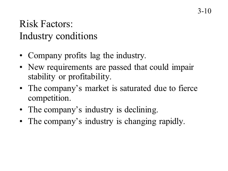 Risk Factors: Industry conditions