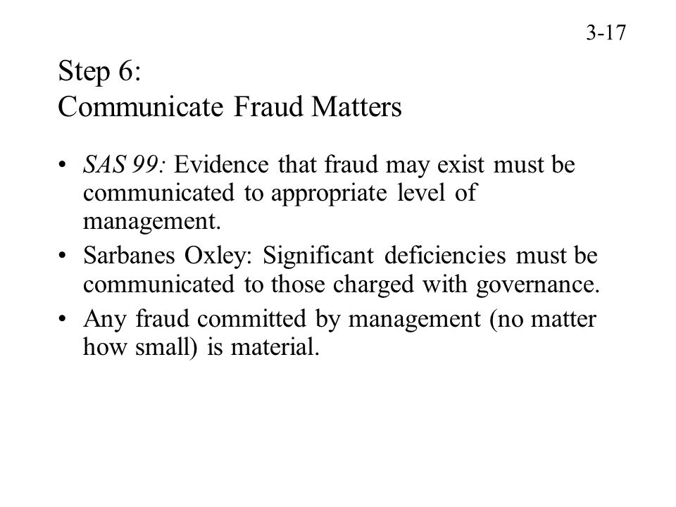Step 6: Communicate Fraud Matters