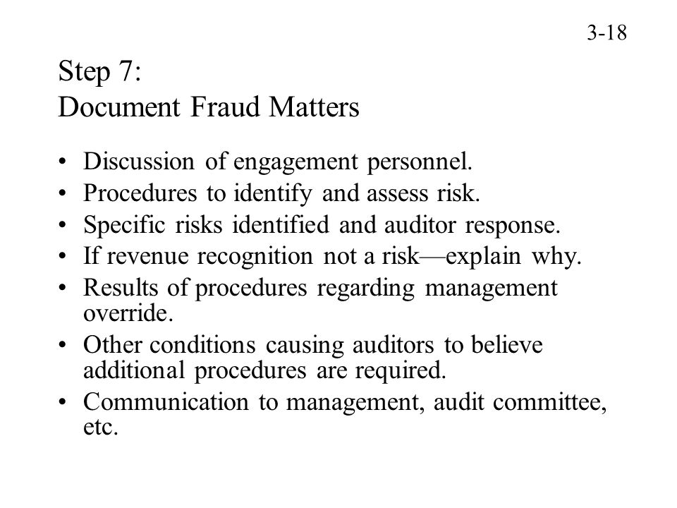 Step 7: Document Fraud Matters