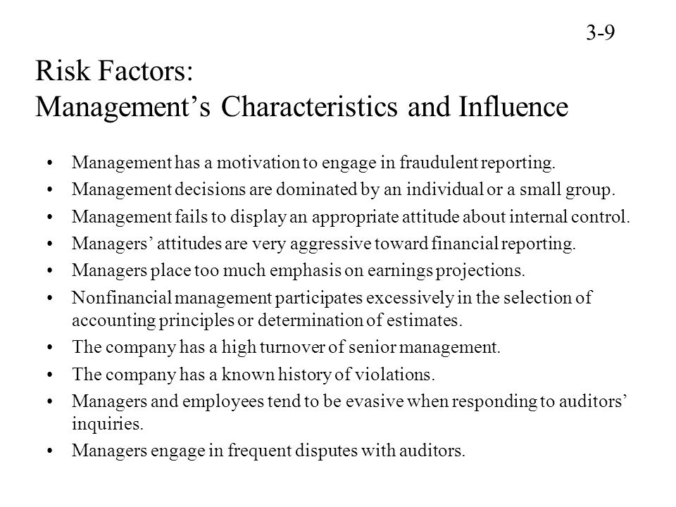 Risk Factors: Management's Characteristics and Influence