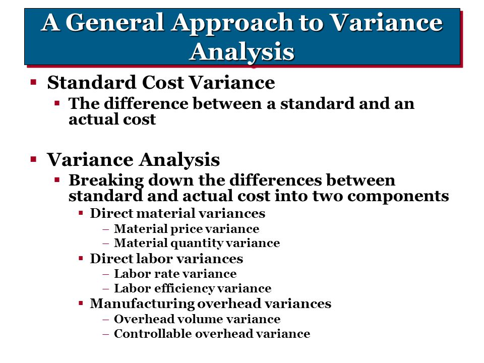 A General Approach to Variance Analysis