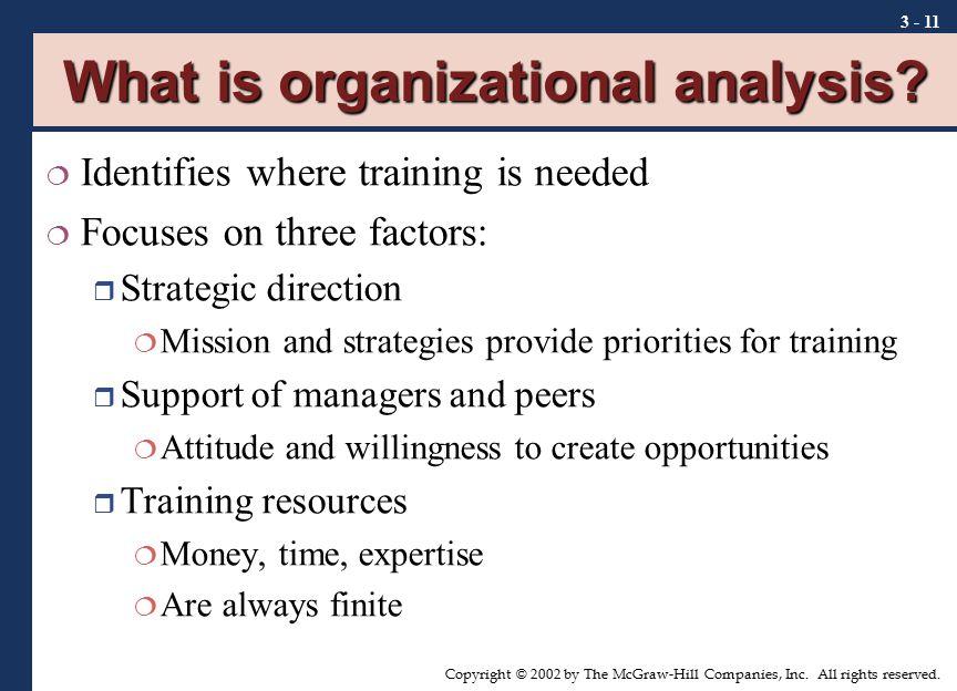 What is organizational analysis