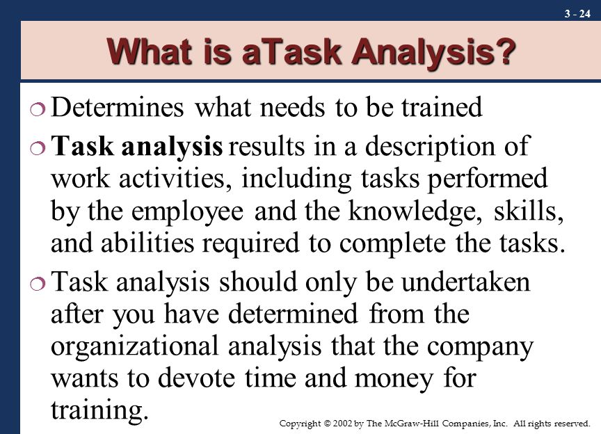 What is aTask Analysis Determines what needs to be trained