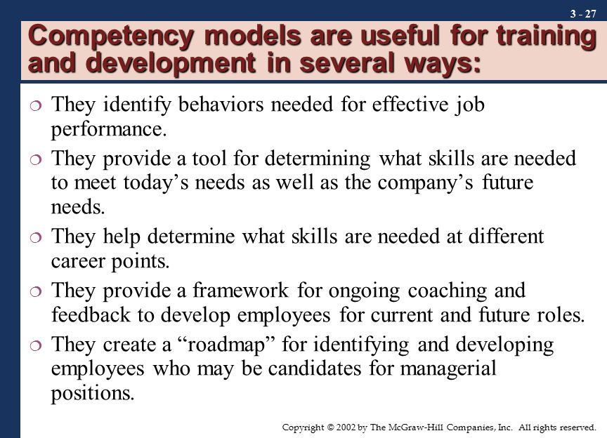 Competency models are useful for training and development in several ways: