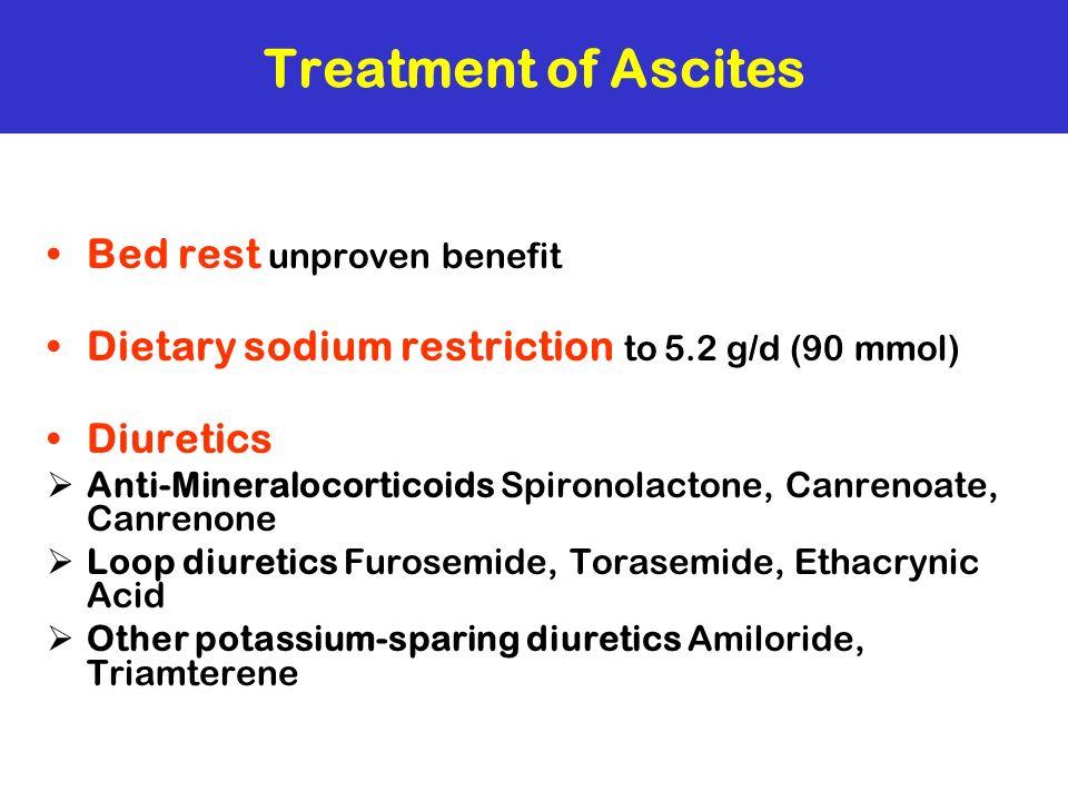 Treatment of Ascites Bed rest unproven benefit