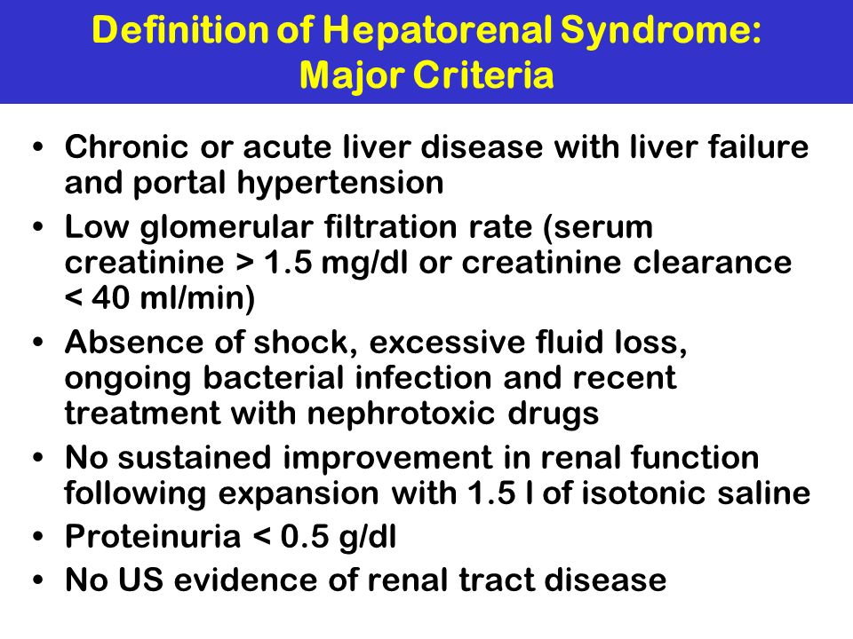 Definition of Hepatorenal Syndrome: Major Criteria
