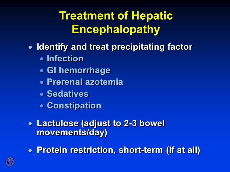 TREATMENT OF HEPATIC ENCEPHALOPATHY