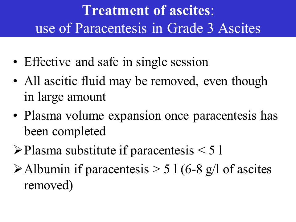 Treatment of ascites: use of Paracentesis in Grade 3 Ascites