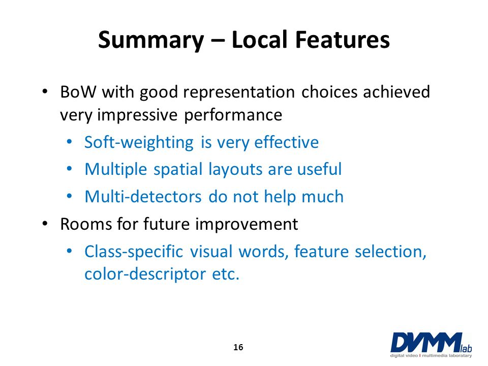 Summary – Local Features