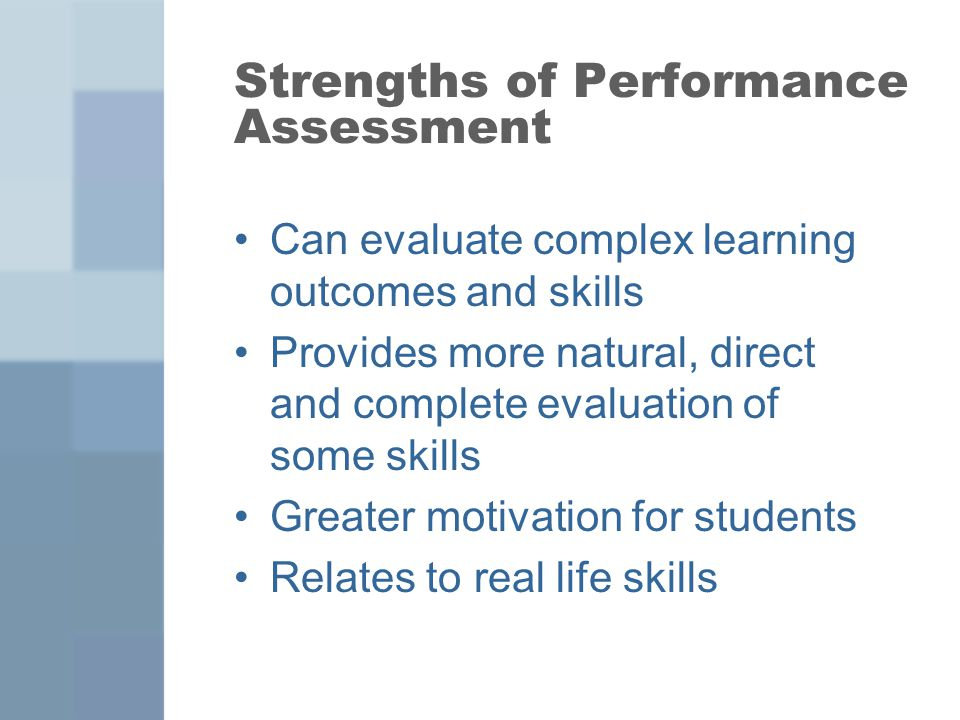 Strengths Of Performance Assessment