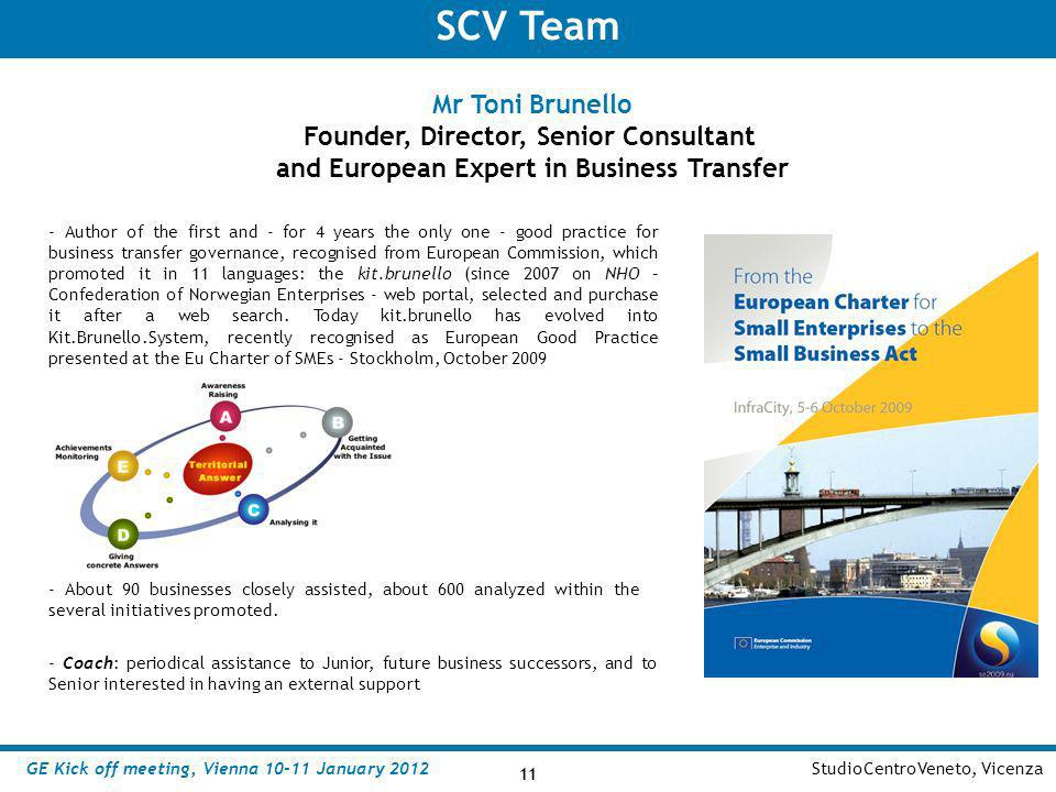 SCV Team Mr Toni Brunello Founder, Director, Senior Consultant