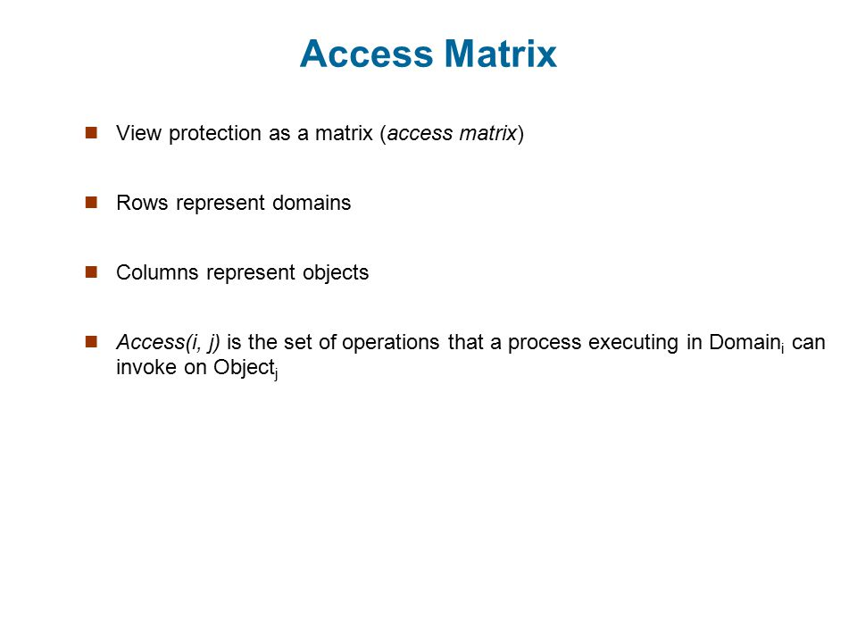 Access Matrix View protection as a matrix (access matrix)