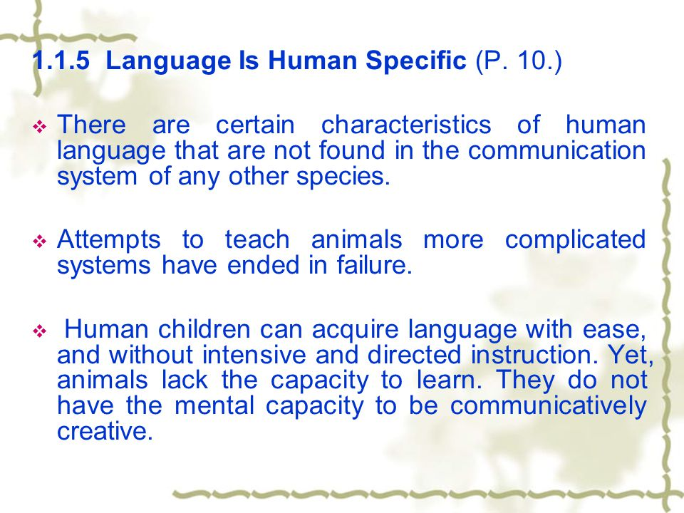 "language as a human specific capacity English language learners  how to understand ""the human capacity for sin""  i also think that with out any specific context, it is likely to imply the ."