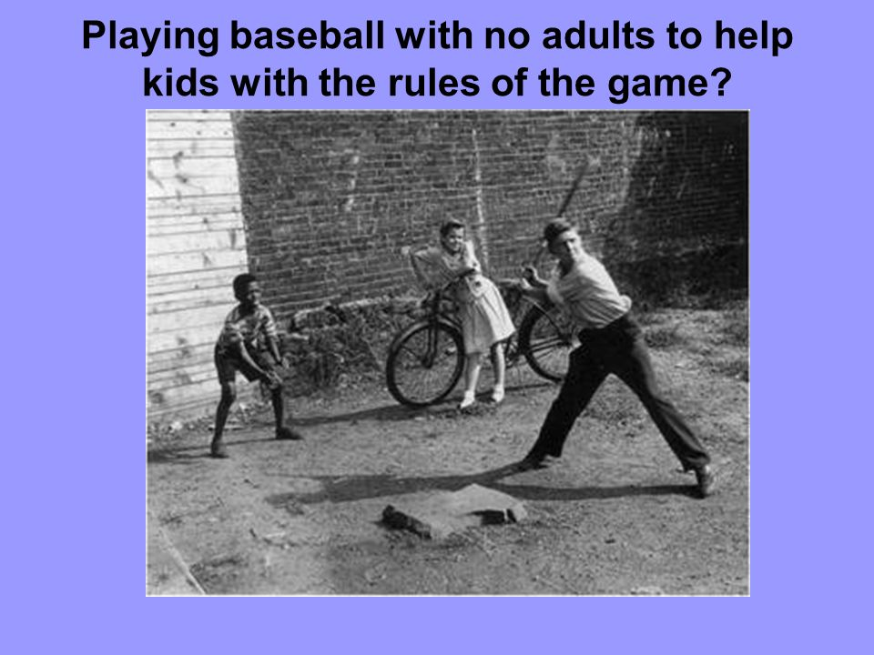 Playing baseball with no adults to help kids with the rules of the game
