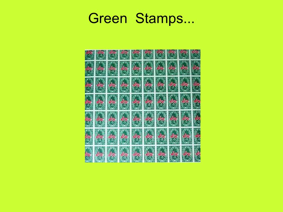 Green Stamps...