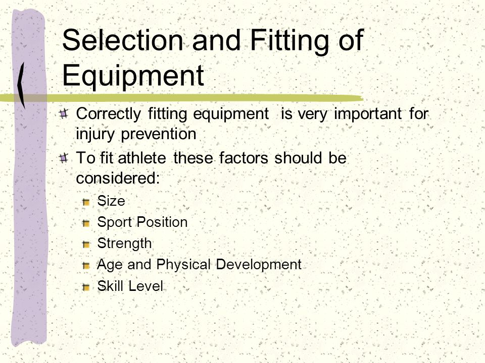 Selection and Fitting of Equipment