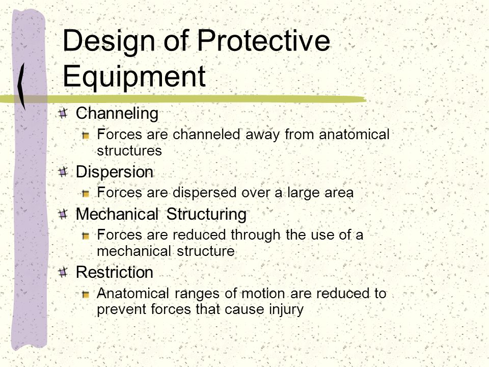 Design of Protective Equipment