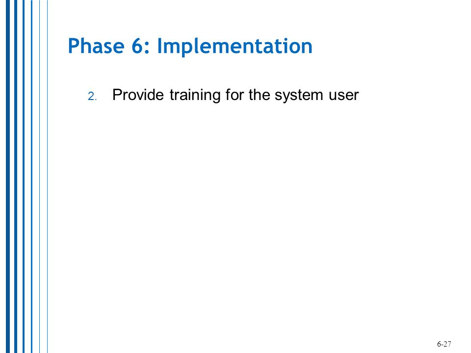 Phase 6: Implementation