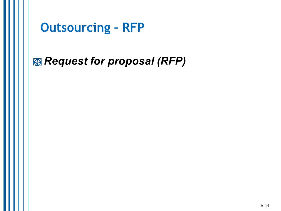 Outsourcing – RFP Request for proposal (RFP) 6-54