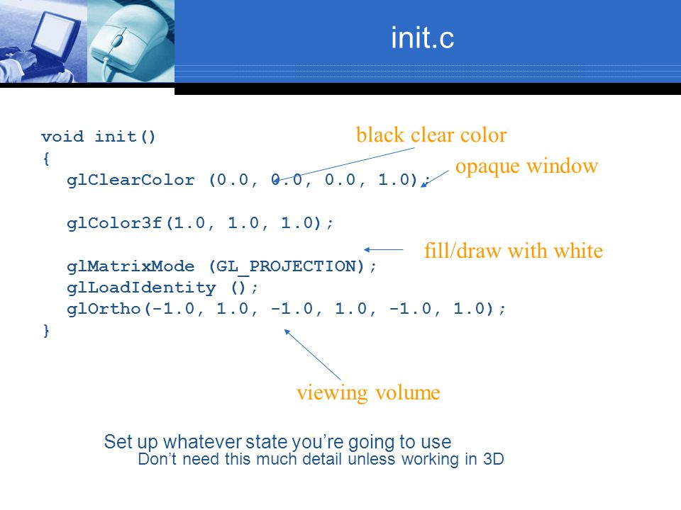 init.c black clear color opaque window fill/draw with white
